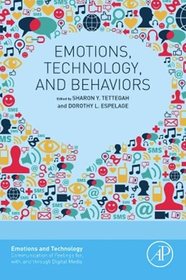 Emotions, Technology, and Behaviors