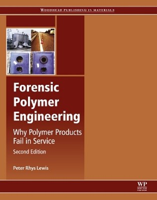 Forensic Polymer Engineering