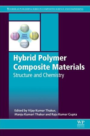 Hybrid Polymer Composite Materials: Structure and Chemistry: Structure and Chemistry