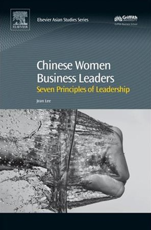 Seven Leadership Principles of Chinese Women in Business Leaders
