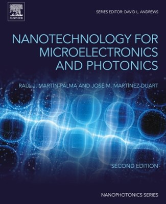 Nanotechnology for Microelectronics and Photonics