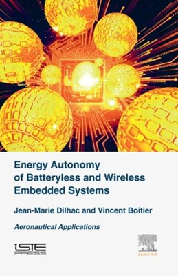 Energy Autonomy of Batteryless and Wireless Embedded Systems