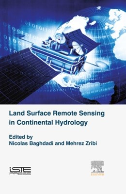 Land Surface Remote Sensing in Continental Hydrology
