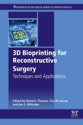 3D Bioprinting for Reconstructive Surgery
