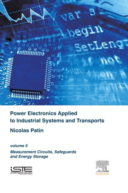 Power Electronics Applied to Industrial Systems and Transports Volume 5