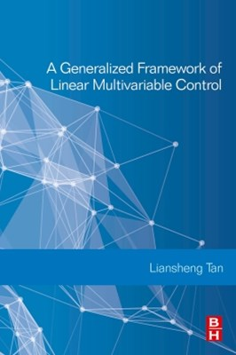 A Generalized Framework of Linear Multivariable Control