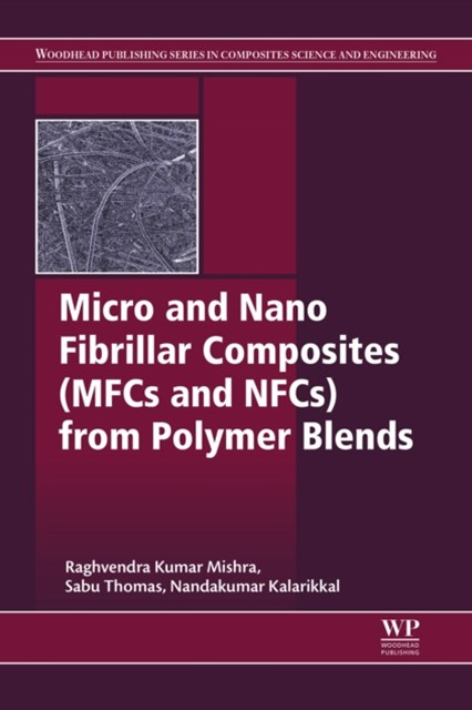(ebook) Micro and Nano Fibrillar Composites (MFCs and NFCs) from Polymer Blends