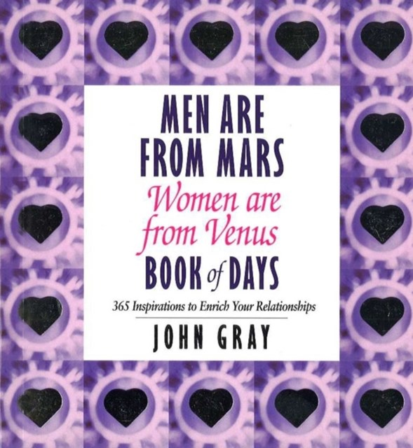 Men are from Mars, Women are from Venus Book of Days: Book of Days: 365 Inspirations to Enrich Your Relationships