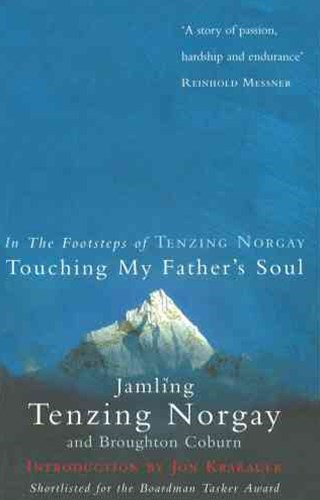 Touching My Father's Soul:A Sherpa's Sacred Jouney to the Top of Everest
