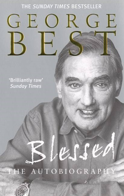 George Best: BlessedThe Autobiography