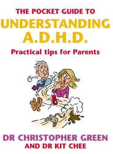 The Pocket Guide to Understanding A.D.H.D