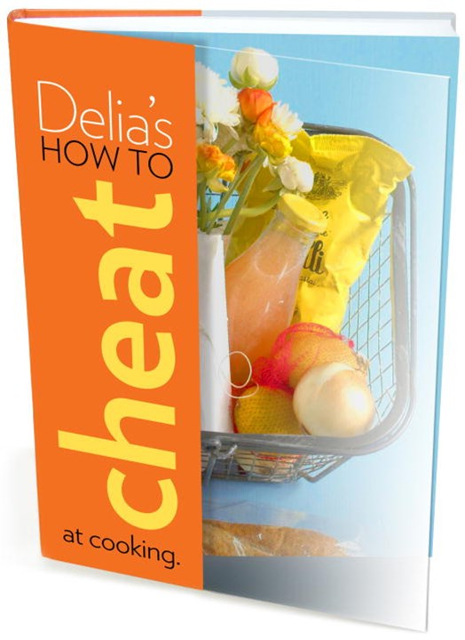 Delia's How to Cheat at Cooking