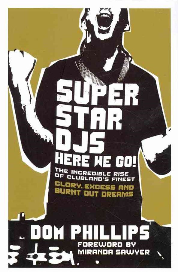 Superstar DJs Here We Go!