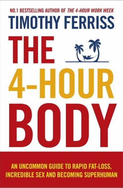 The 4-Hour Body                                                          Becoming Superhuman-Vermilion