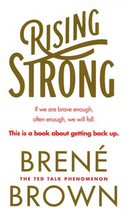 Rising Strong by Brene Brown (9780091955038) - PaperBack - Biographies General Biographies