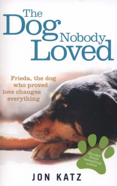 The Dog Nobody Loved