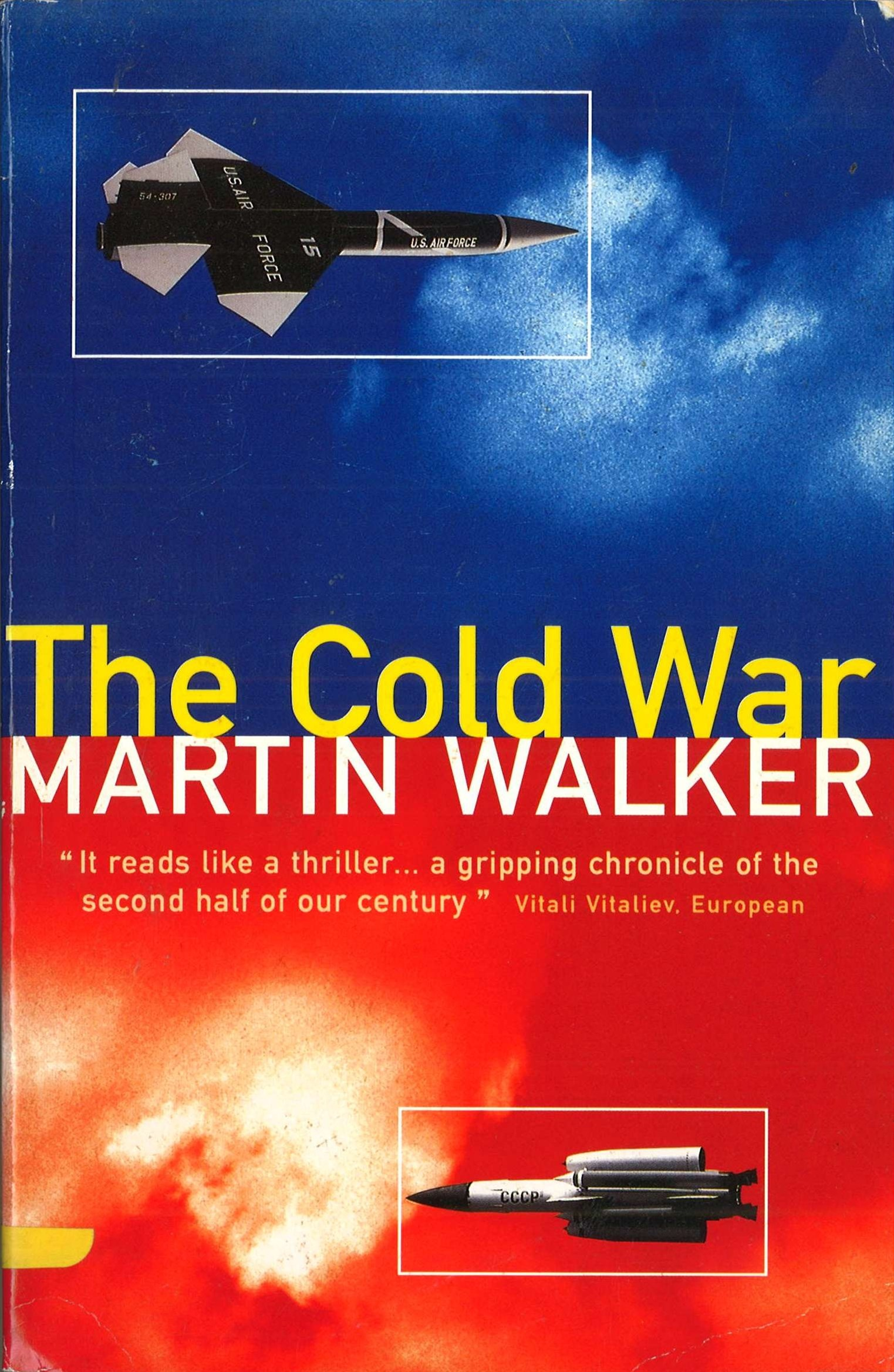 Cold War and the Making of the Modern World,The
