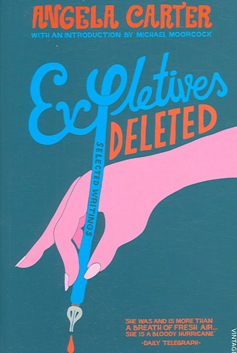 Expletives Deleted:Selected Writings