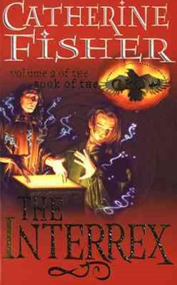 The Interrex: The Book of the Crow 2