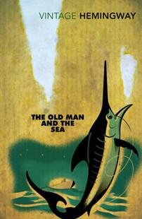 The Old Man and the Sea by Ernest Hemingway (9780099273967) - PaperBack - Classic Fiction