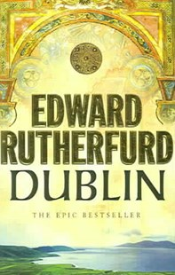 DublinFoundation by Edward, Rutherfurd, (9780099279082) - PaperBack - Historical fiction