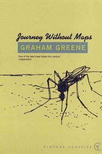 Journey Without Maps by Graham, Greene,, Paul Theroux (9780099282235) - PaperBack - Travel Africa Travel Guides