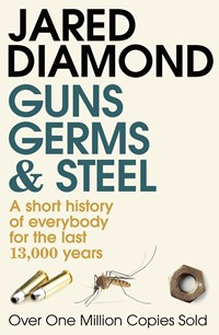 Guns, Germs and Steel:How the Inequalities of Wealth and Power Among Modern