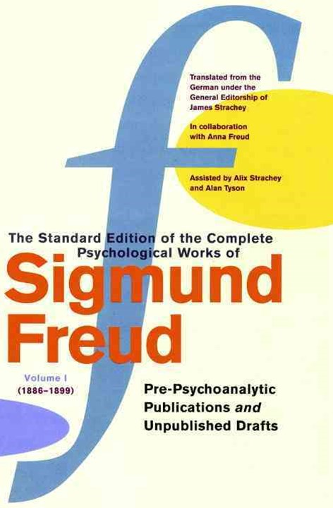 Complete Psychological Works of Sigmund Freud, The Vol 1