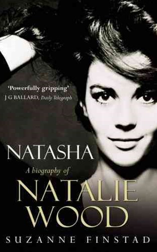 NatashaThe Biography of Natalie Wood