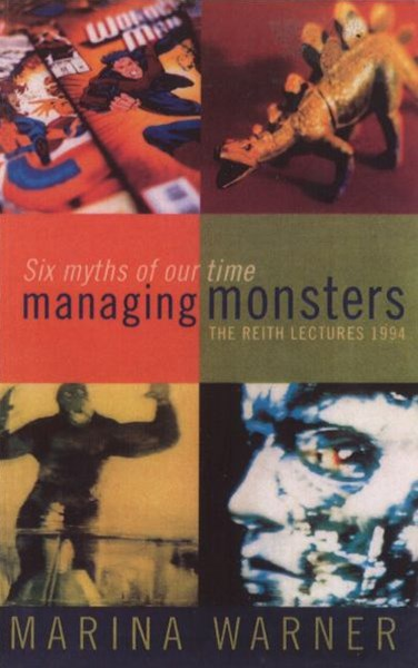 Managing Monsters - Reith Lectures 1994