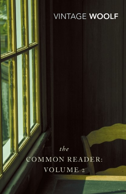 Common Reader Volume 2,The