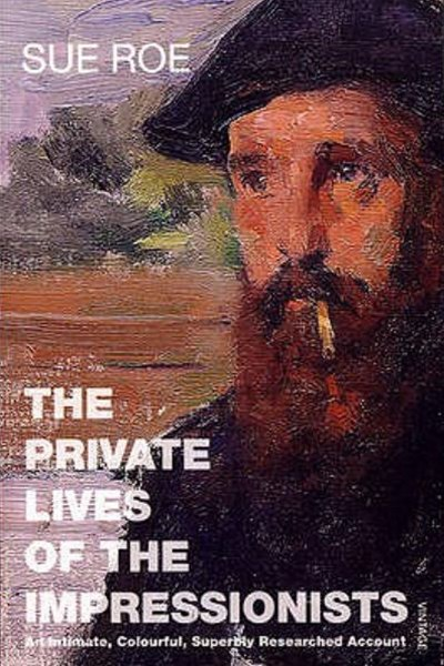 Private Lives of the Impressionsts,The