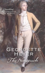 The Nonesuch by Georgette Heyer (9780099474388) - PaperBack - Historical fiction