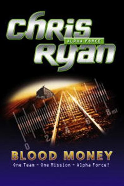 Alpha Force: Blood Money
