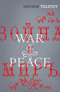 War and Peace by Leo Tolstoy, Richard Pevear, Larissa Volokhonsky (9780099512240) - PaperBack - Classic Fiction
