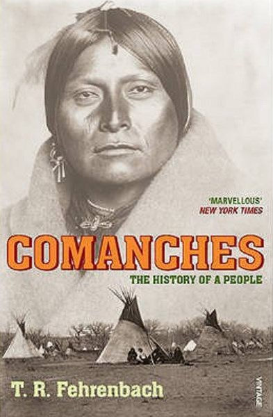 Comanches - The History of a People