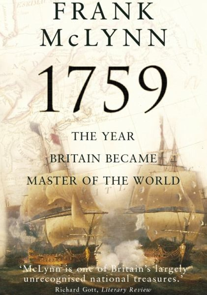 1759:The Year Britain Became Master of the World