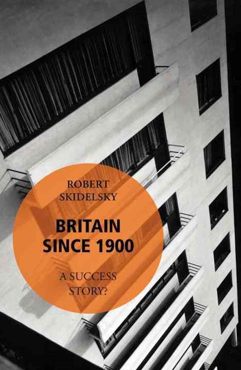 Britain Since 1900 - A Success Story?
