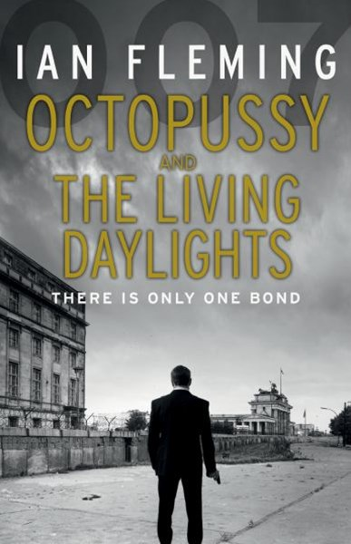 Octopussy and the Living Daylights