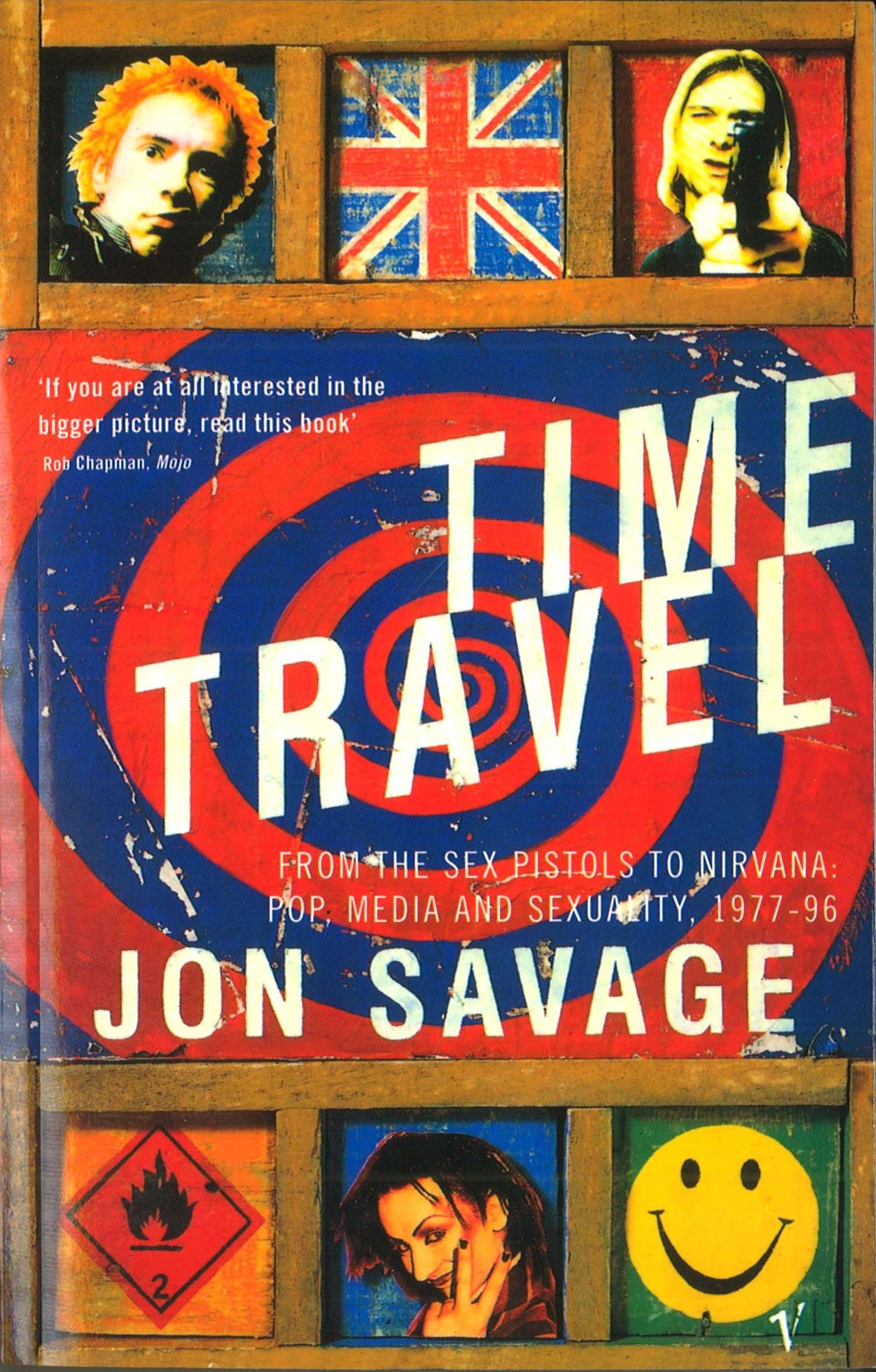 Time Travel:From the Sex Pistols to Nirvana:Pop,Media and