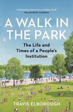 A Walk in the Park: The Life and Times of a People