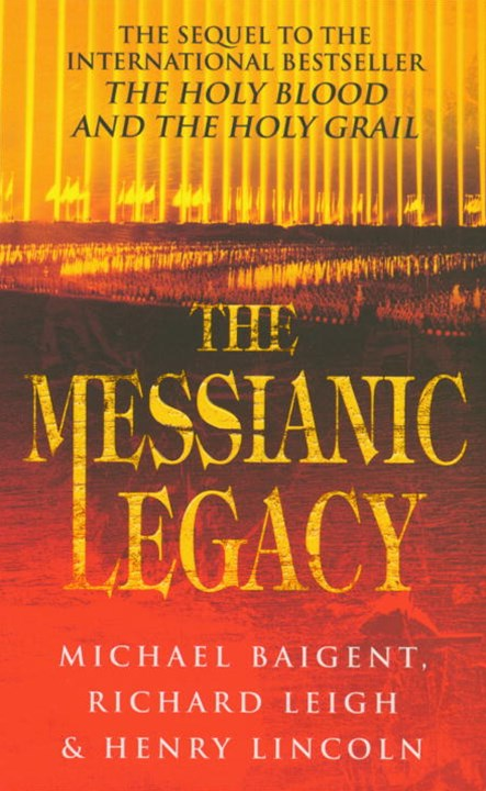 Messianic Legacy,The