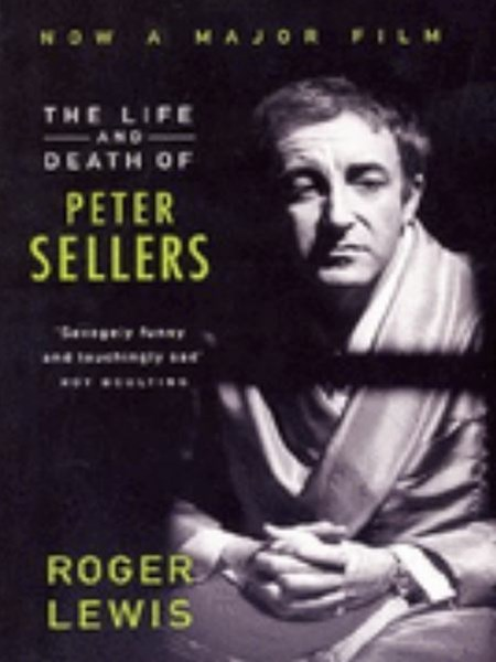 Life and Death of Peter Sellers,The