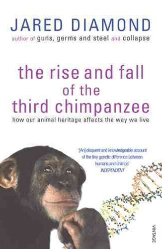 Rise and Fall of the Third Chimpanzee,The