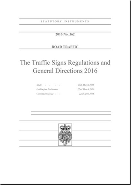 Traffic Signs Regulations and General Directions 2016
