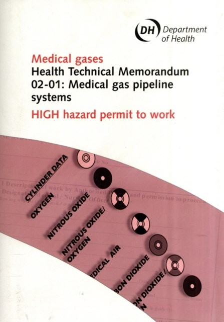 Medical Gas Pipeline Systems: High Hazard Permit to Work