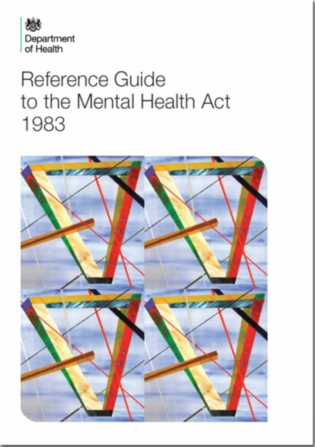 Reference Guide to the Mental Health Act (2015 Version)