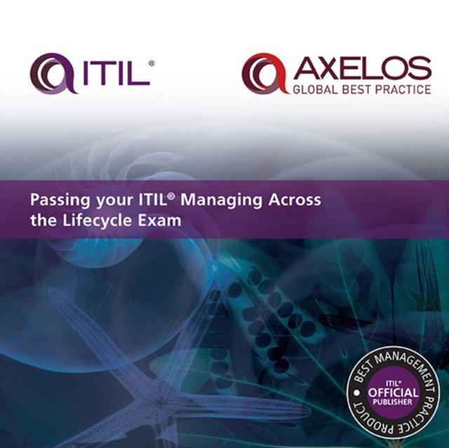 (ebook) Passing your ITIL Managing Across the Lifecycle Exam