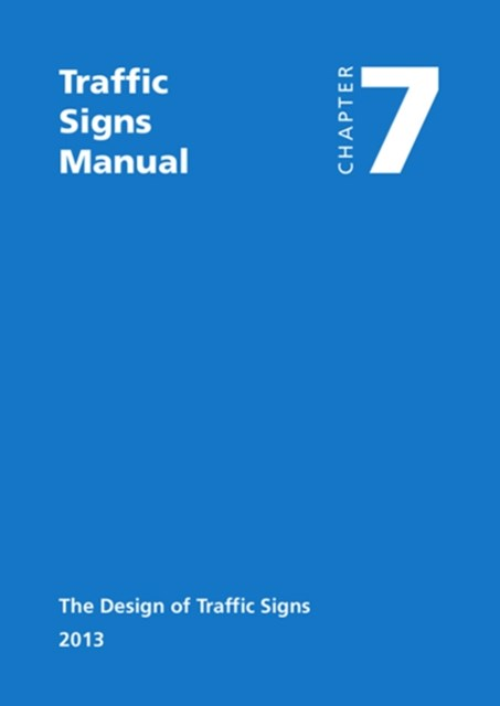 Traffic Signs Manual