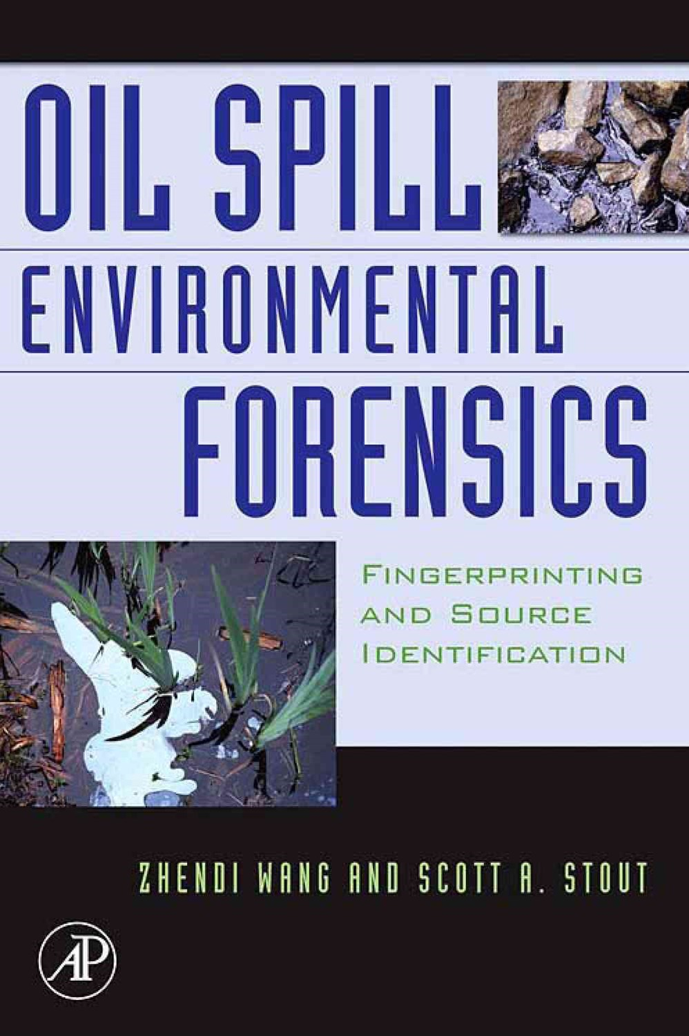 Oil Spill Environmental Forensics